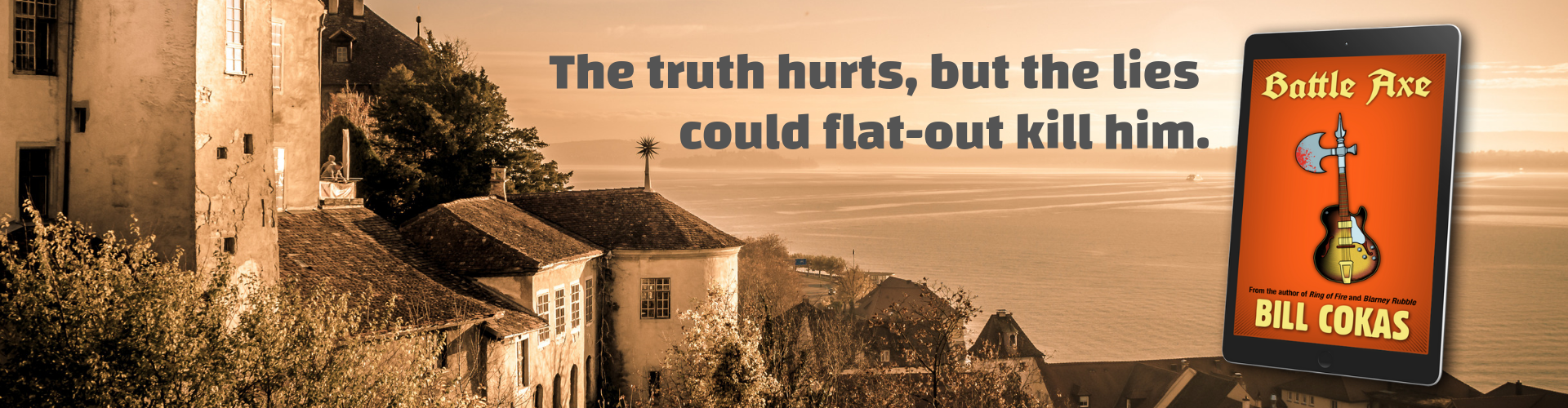 The truth hurts, but the lies could flat-out kill him.